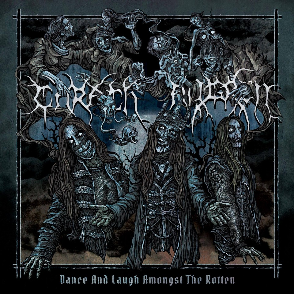 Carach Angren Dance and Laugh Amongst the Rotten
