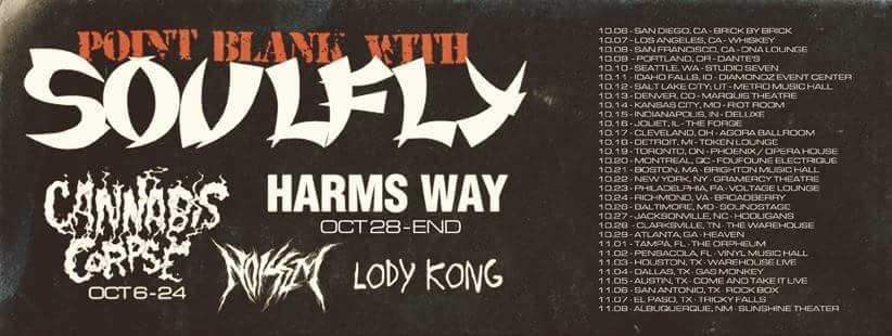 Cannabis Corpse Soulfly Tour