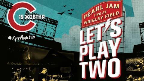"""19 жовтня в Україні відбудуться покази концертного фільму Pearl Jam """"Let's Play Two"""""""