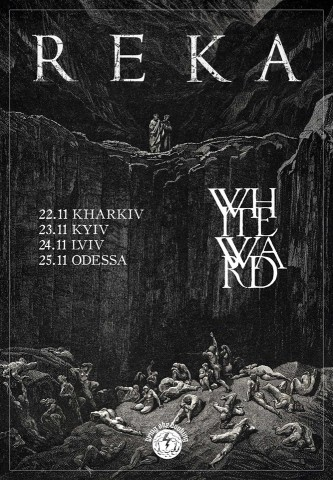 Reka and White Ward to go on tour in Ukraine from November 22 to 25