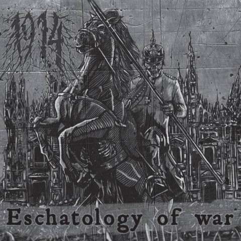 """Eschatology Of War"", debut album of Ukrainian band 1914"