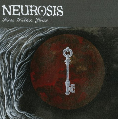 "Purifying flame: Neurosis' ""Fires Within Fires"""