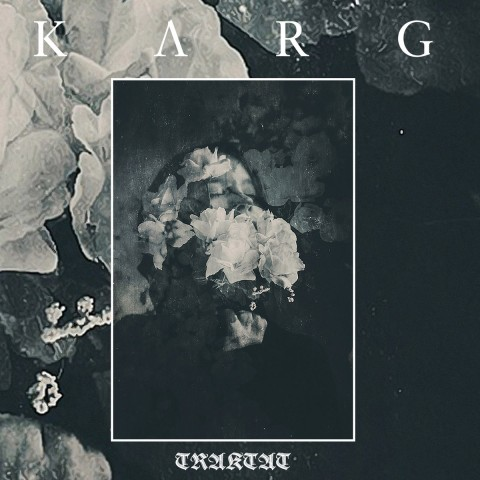 "Karg closes album trilogy with a manic depressive LP ""Traktat"". Review"