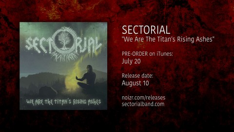 "Sectorial: pre-order for album ""We Are The Titan's Rising Ashes"""